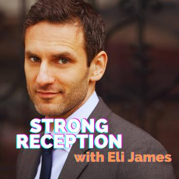 Strong Reception with Eli James