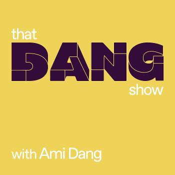 That Dang Show