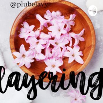 Le Layering, Secret De Beauté Ou Pas!