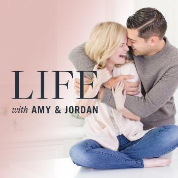 Life with Amy & Jordan