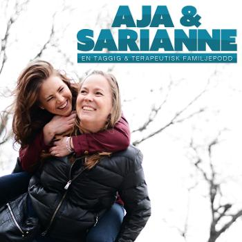 Aja & Sarianne