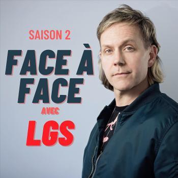 Face à Face avec LGS