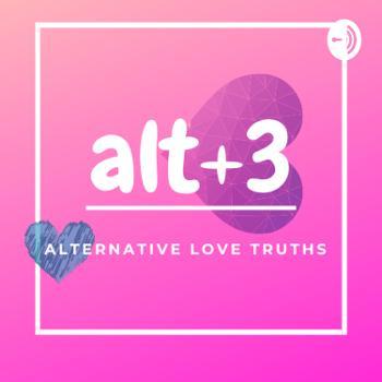 Alt+3 Alternative Love Truths