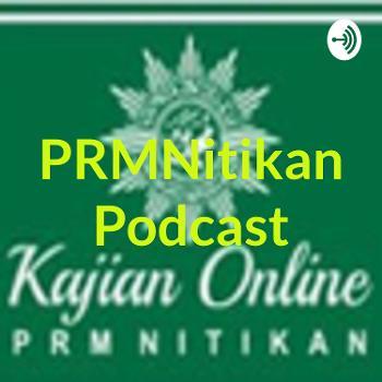 PRMNitikan Podcast