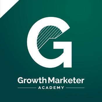 Growth Marketer Academy Podcast