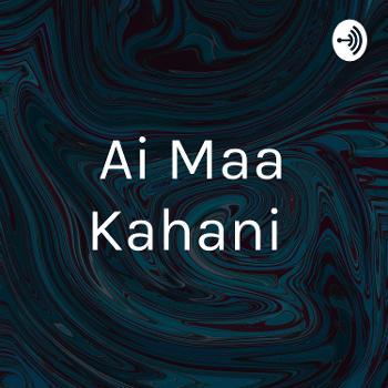 AAi Maa Kahani