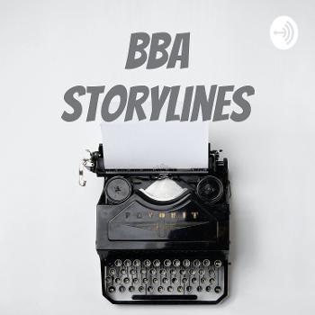 BBA Storylines