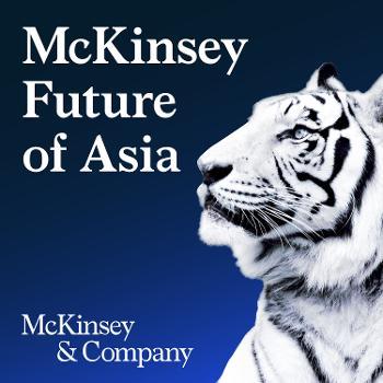 McKinsey Future of Asia