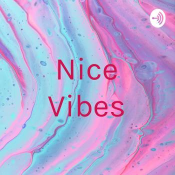 Nice Vibes