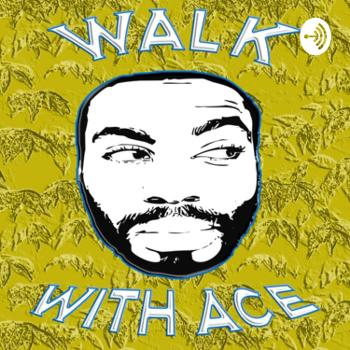 Walk With Ace