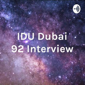 IDU Dubai 92 Interview - Akshata