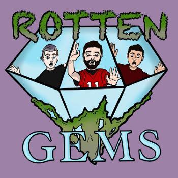 Rotten Gems