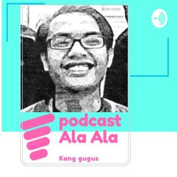 Podcast Ala-ala Kang Gugus