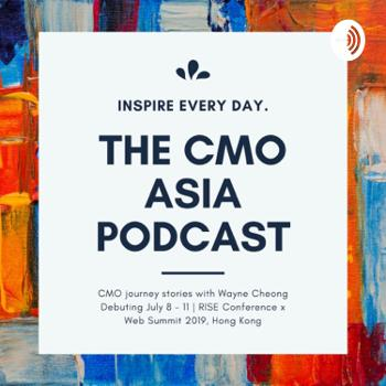 The CMO Asia Podcast