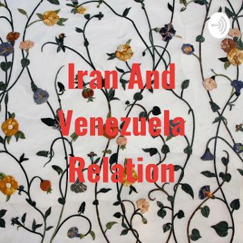 Iran And Venezuela Relation