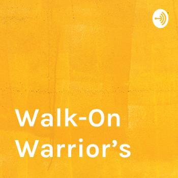 Walk On Warriors