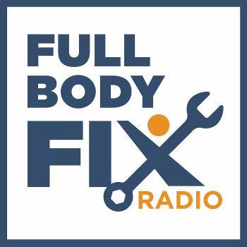 Full Body Fix Radio