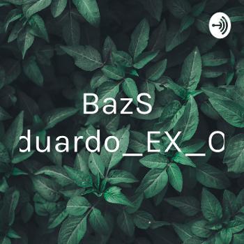 BazSalesEduardo_EX_OR_2F