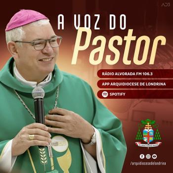 A voz do Pastor - Dom Geremias Steinmetz