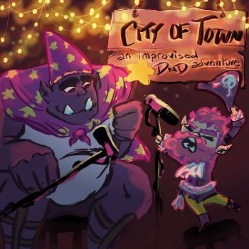 City of Town: An Improvised DnD Adventure!