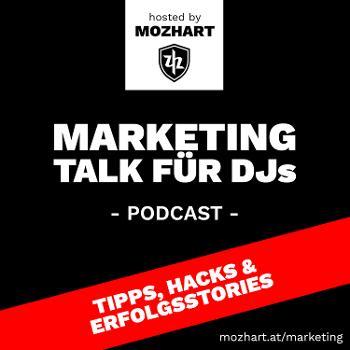 Marketing Talk für DJs - hosted by Mozhart