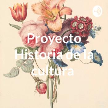 Proyecto Historia de la cultura
