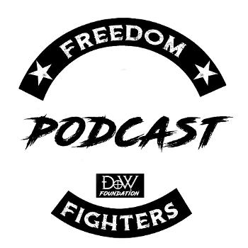 DOW Freedom Fighters Podcast