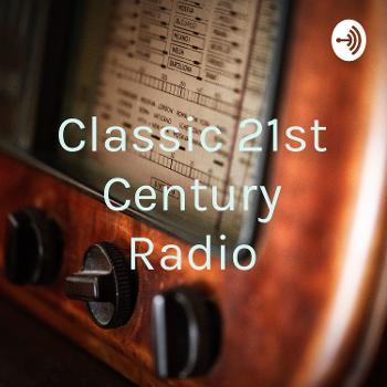 Classic 21st Century Radio