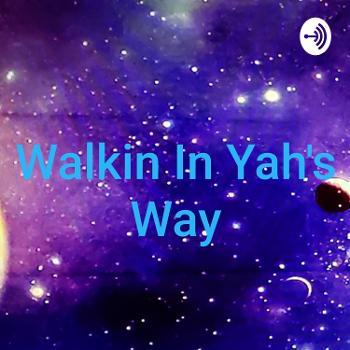 Walkin In Yah's Way With Arden