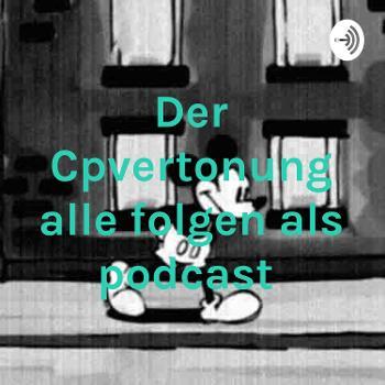 Der Cpvertonung alle folgen als podcast