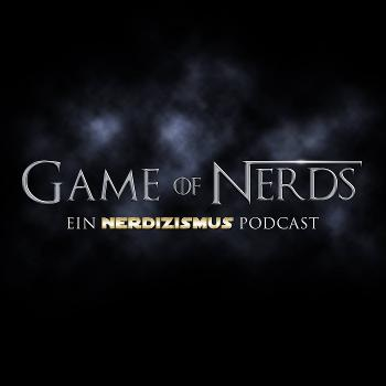 Game of Nerds   Der Game of Thrones Podcast