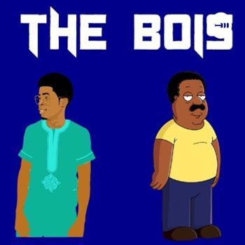 The Bois Podcast