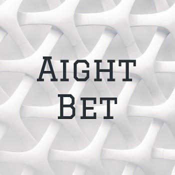 Aight Bet: The Podcast