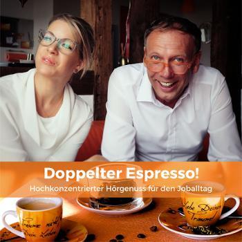 Doppelter Führungs-Espresso! Hochkonzentrierte Impulse für Führungskräfte