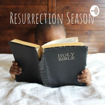 Resurrection Season
