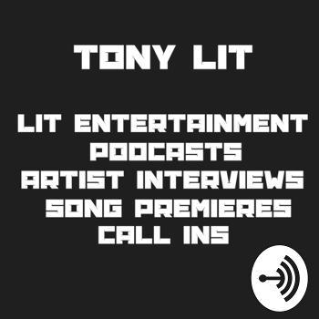 Quick Podcast with Tony Lit