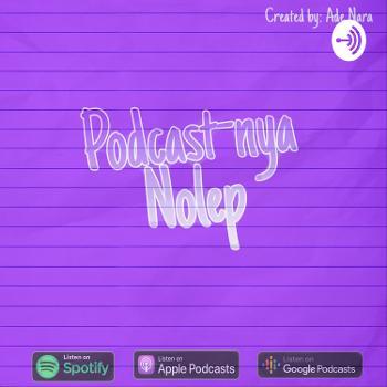 Podcast-nya Nolep