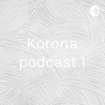 Korona podcast 1
