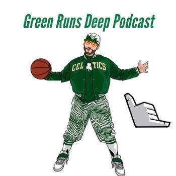 Green Runs Deep Podcast