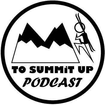 To Summit Up Podcast
