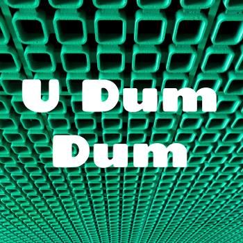 U Dum Dum
