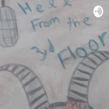Hell on the 3rd Floor