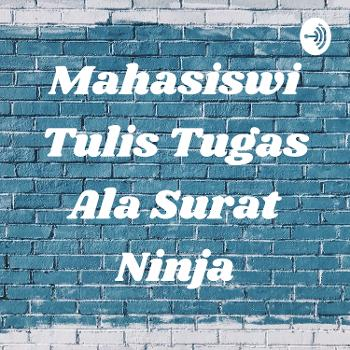 Mahasiswi Tulis Tugas Ala Surat Ninja