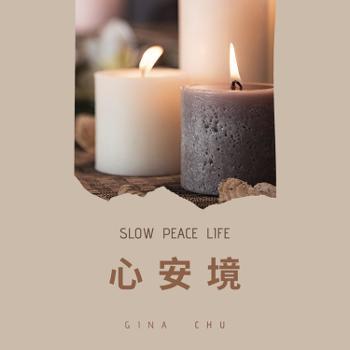 ??? SLOW PEACE LIFE
