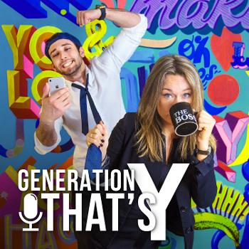 Generation That's Y