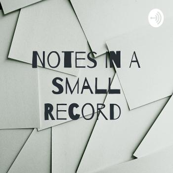 Notes In A Small Record