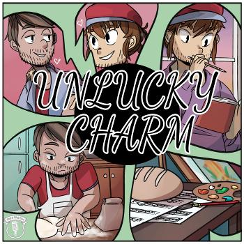 Unlucky Charm
