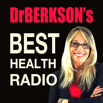 Dr. Berkson's Best Health Radio Podcast