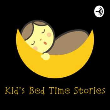 Kid's Bed Time Stories