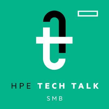 HPE Tech Talk, SMB